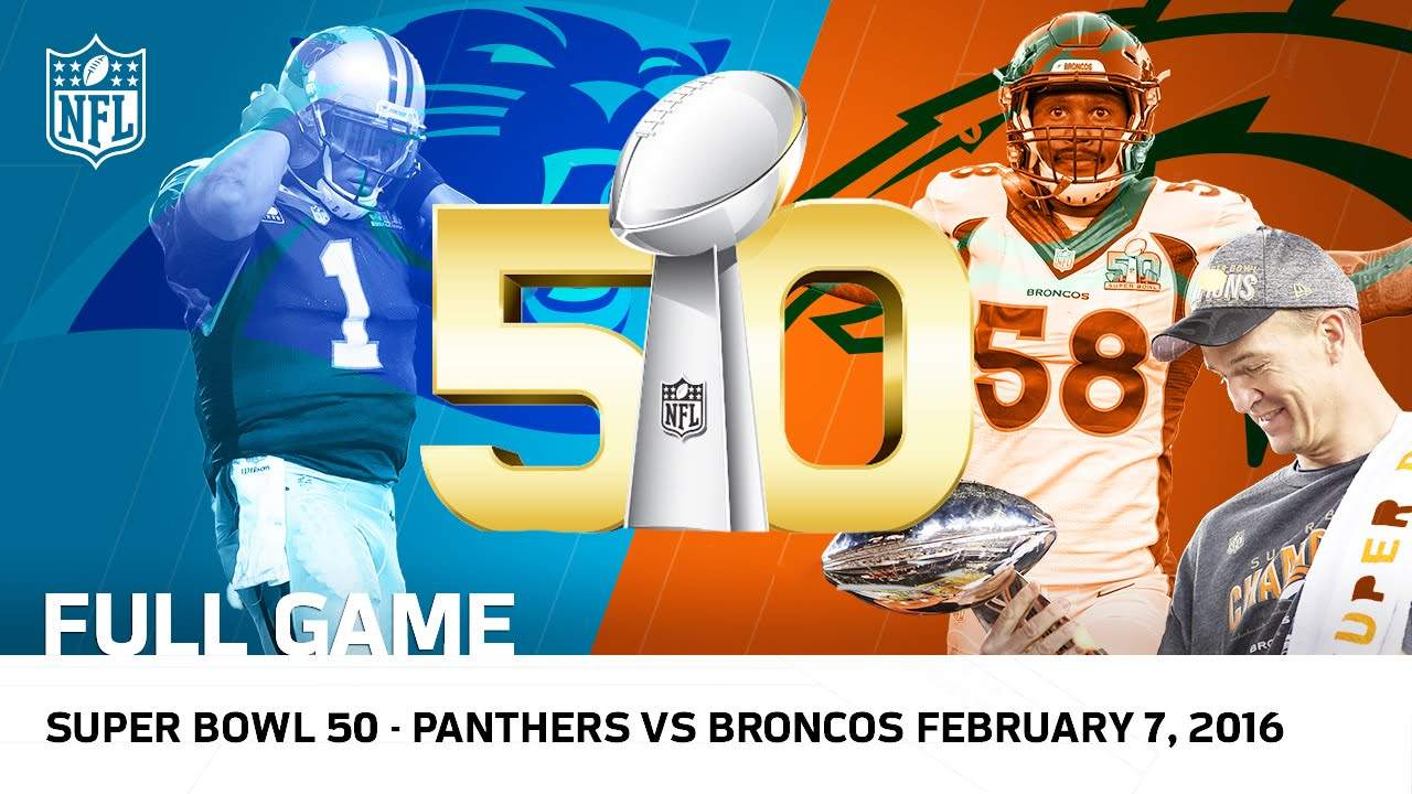 Super Bowl 2016: Denver Broncos – Carolina Panthers
